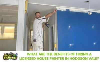 What are the Benefits of Hiring a Licensed House Painter in Hodgson Vale?